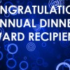 Annual Dinner award recipients announced